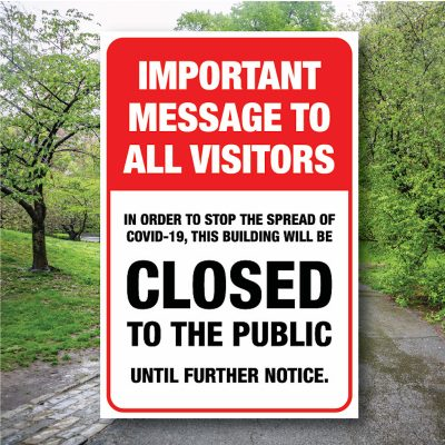Safety Notice Signs – Closed to the public